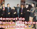 Nemrut'da Barışa Türküler Söylenecek