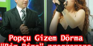"Popçu Gizem Dörma ""Biz Bize"" programına konuk oldu"