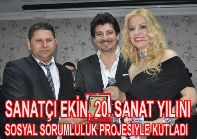 SANATÇI EKİN, 20. SANAT YILINI KUTLADI