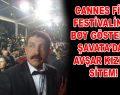 Cannes Film Festivalinde boy gösteren Şavata'dan Avşar kızına sitem