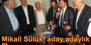 Mikail Sülük, aday adaylık başvurusunu yaptı