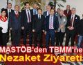 MASTÖB'den TBMM'ne Nezaket Ziyareti