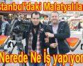 """MALATYALILAR """"NEREDE NE İŞ YAPIYOR"""" VUSLAT TV'DE"""
