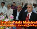 İstanbul'daki Malatyalı Kamu Çalışanları Kahvaltıda buluştu