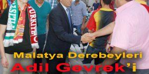 Malatya Derebeyleri Adil Gevrek'i Bağrına Bastı