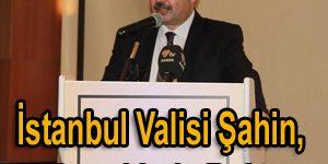 İstanbul Valisi Şahin, Malatyalılarla Buluştu