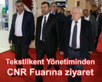 Tekstilkent Yönetiminden  CNR Fuarına ziyaret
