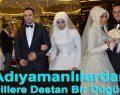 Adıyamanlılardan Dillere Destan Bir Düğün