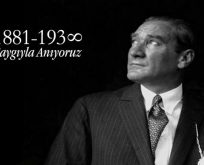 10 Kasım Mustafa Kemal Atatürk'ü Saygıyla Anıyoruz