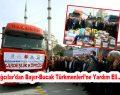 Bağcılar'dan Bayır-Bucak Türkmenleri Yardım Eli…