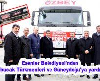 Esenler Belediyesi'nden Bayırbucak Türkmenleri ve Güneydoğu'ya yardım eli