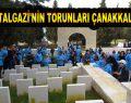 BATTALGAZİ'NİN TORUNLARI ÇANAKKALE'DE