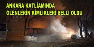 Ankara Katliamında Hayatını Kaybedenlerin İsimleri Belli Oldu