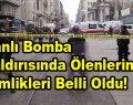 Canlı Bomba Saldırısında Ölenlerin Kimlikleri Belli Oldu