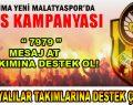 Malatyalılar Takımlarına Destek Oluyor