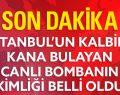 Taksim'i Kana Bulayan Canlı Bombanın Kimliği Belli Oldu