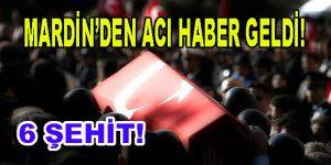 Mardin'de Terör Saldırısı! 6 Şehit!