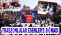 Trabzonlular Esenler'e Sığmadı