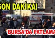 Bursa'da Patlama!