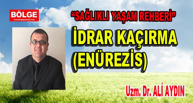 İDRAR KAÇIRMA (ENÜREZİS)
