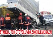İstanbul TEM Otoyolu'nda araçlar birbirlerine girdi!