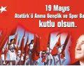19 Mayıs Gençlik ve Spor Bayramı…