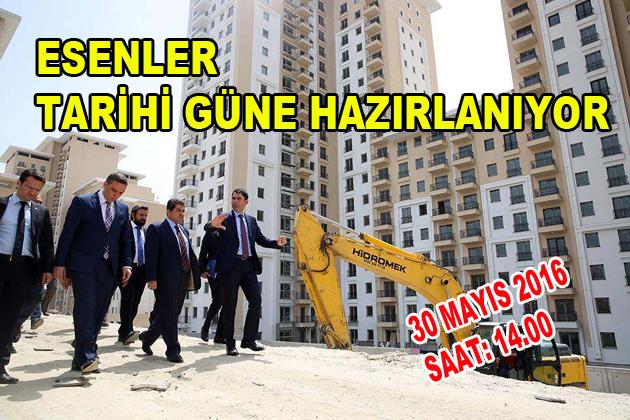 ESENLER TARİHİ GÜNE HAZIRLANIYOR