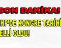 MHP'DE KONGRE TARİHİ BELLİ OLDU!