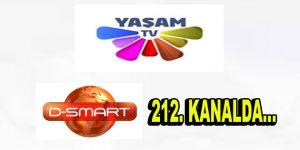 YAŞAM TV D-SMART 212. KANALDA!