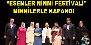 """""""Esenler Ninni Festivali"""" Ninnilerle Kapandı"""