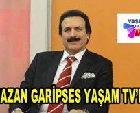 Ramazan Garipses YAŞAM TV'de…