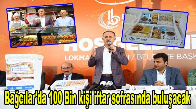 Bağcılar'da 100 Bin kişi iftar sofrasında buluşacak