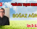 Boğaz Ağrısı – Uzm. Dr. Ali AYDIN