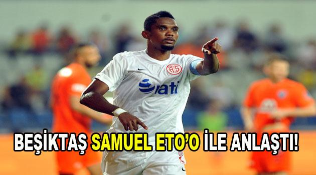 Beşiktaş Samuel Eto'o ile anlaştı