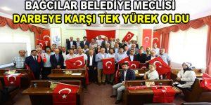 Bağcılar Belediye Meclisi darbeye karşı tek yürek oldu