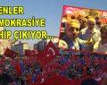 ESENLER DEMOKRASİYE SAHİP ÇIKIYOR