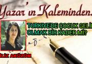 Turkiye'de Çocuk Gelin Olmak Bir Kader mi?