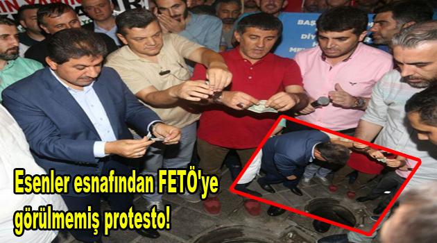 Esenler esnafından FETÖ'ye görülmemiş protesto!