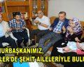 Cumhurbaşkanımız, Esenler'de şehit aileleriyle buluştu