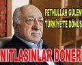 Fethullah Gülen'den Türkiye'ye dönüş şartı!