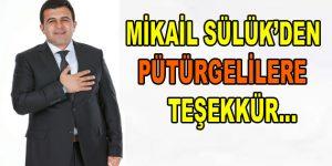Mikail Sülük'den Pütürgelilere Teşekkür
