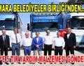 Marmara Belediyeler Birliği'nden Üsküp'e 5 TIR yardım malzemesi