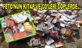 FETÖ'nün kitap ve CD'leri çöplerde…