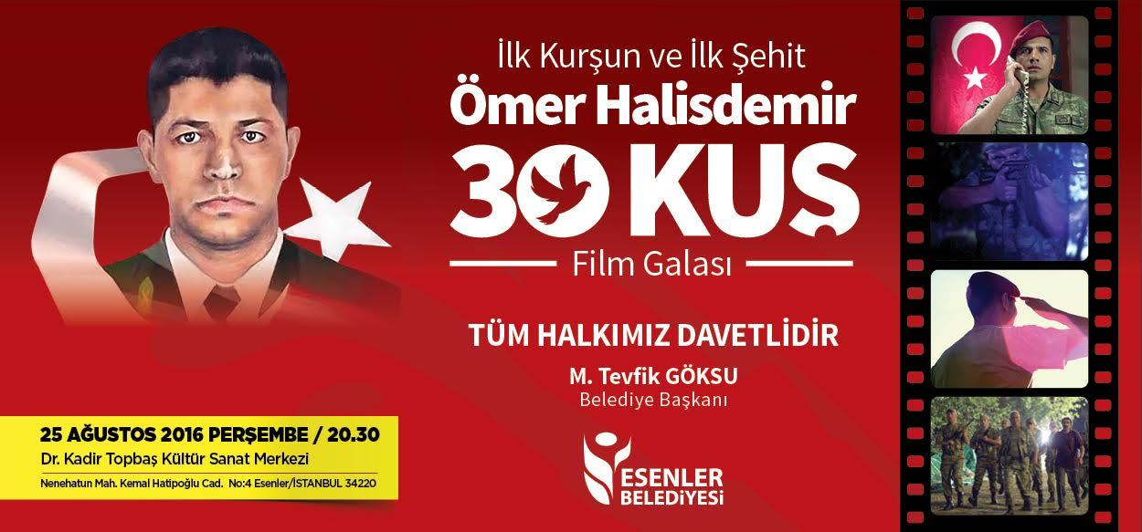 """""""30 KUŞ"""" FİLMİNİN GALASI ESENLER'DE!"""