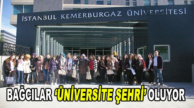Bağcılar üniversite şehri oluyor