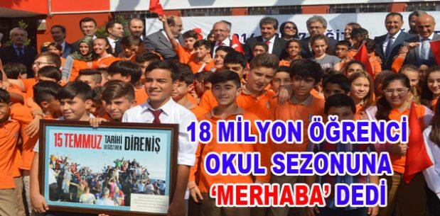 18 milyon öğrenci okul sezonuna 'Merhaba' dedi
