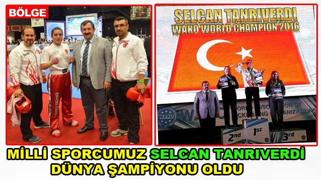 Milli sporcumuz Selcan Tarıverdi dünya şampiyonu oldu