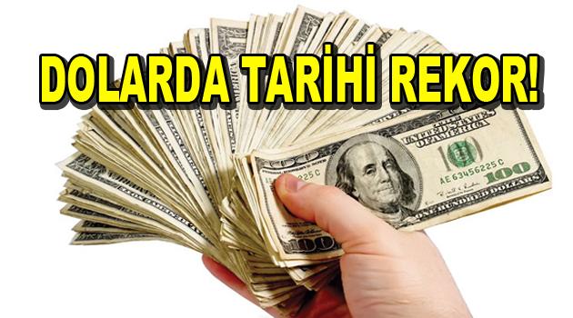 Dolardan Tarihi Rekor!