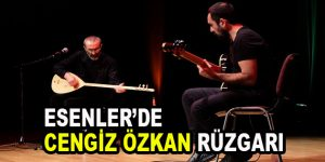 Esenler'de Cengiz Özkan rüzgarı