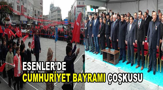 Esenler'de Cumhuriyet Bayramı çoşkusu